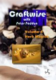 Craftwise Volume 4: Herb Magick.